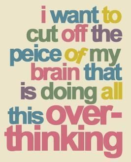 overthinking-quote
